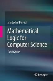 Mathematical Logic for Computer Science: Edition 3