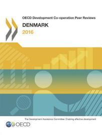 OECD Development Co operation Peer Reviews  Denmark 2016 PDF