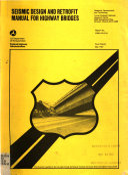 Seismic Design and Retrofit Manual for Highway Bridges