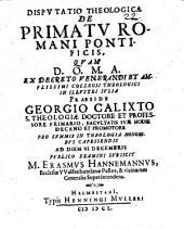 Diss. theol. de primatu romani pontificis
