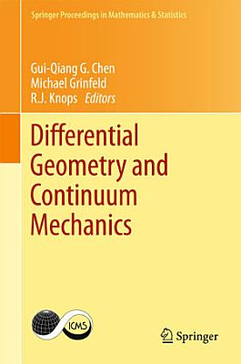 Differential Geometry and Continuum Mechanics PDF