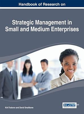 Handbook of Research on Strategic Management in Small and Medium Enterprises
