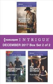 Harlequin Intrigue Decemeber 2017 - Box Set 2 of 2: Redemption at Hawk's Landing\Protector's Instinct\The Deputy's Witness