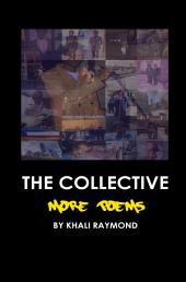 The Collective: More Poems