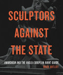 Sculptors Against the State PDF
