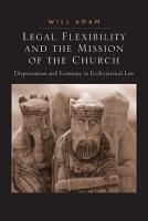 Legal Flexibility and the Mission of the Church PDF