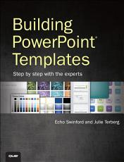 Building PowerPoint Templates Step by Step with the Experts PDF