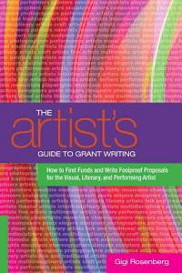 The Artist s Guide to Grant Writing Book