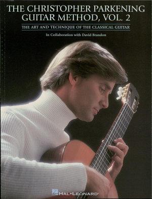 The Christopher Parkening Guitar Method   Volume 2  Music Instruction  PDF