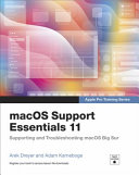 Macos Support Essentials 11   Apple Pro Training Series  Supporting and Troubleshooting Macos Big Sur