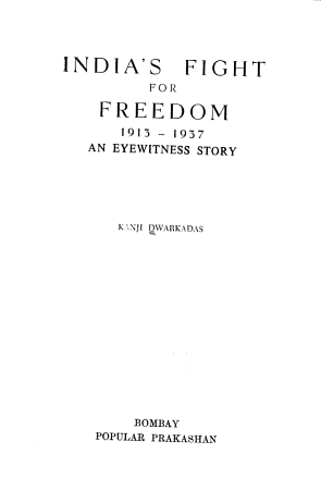 India s Fight for Freedom  1913 1937 PDF