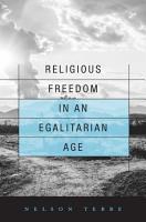 Religious Freedom in an Egalitarian Age PDF