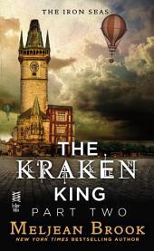 The Kraken King Part II: The Kraken King and the Abominable Worm