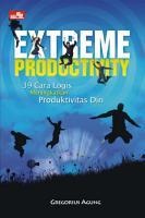 Extreme Productivity 39 cara logis meningkatkan produktivitas diri PDF