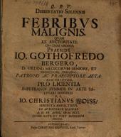 Diss. solennis de febribus malignis