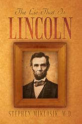 The Lie That Is Lincoln PDF