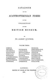 Catalogue of the Fishes in the British Museum: Acanthopterygian fishes: Gobiidœ to Notacanthi. 1861