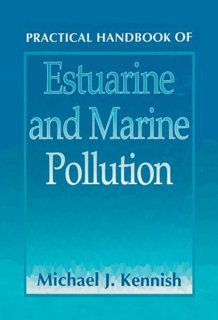 Practical Handbook of Estuarine and Marine Pollution PDF