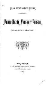 Pardo Bazán, Valera y Pereda: (estudios críticos)