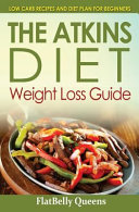The Akins Diet Weight Loss Guide