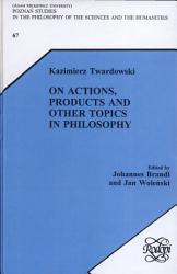 On Actions  Products and Other Topics in Philosophy PDF