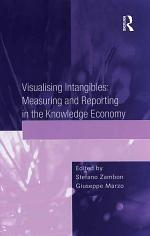 Visualising Intangibles: Measuring and Reporting in the Knowledge Economy