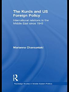 The Kurds and US Foreign Policy PDF