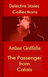 The Passenger from Calais: Detective Stories Collections