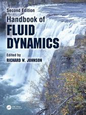 Handbook of Fluid Dynamics, Second Edition: Edition 2