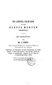 De Angel-Saksen en hunne oudste munten (sceattas): eene verhandeling naar aanleiding van muntvonden in Friesland en elders