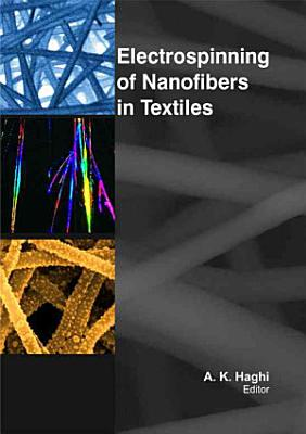 Electrospinning of Nanofibers in Textiles