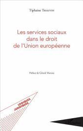 Les services sociaux dans le droit de l'Union européenne