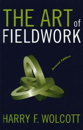 The Art of Fieldwork: Edition 2