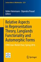Relative Aspects in Representation Theory  Langlands Functoriality and Automorphic Forms PDF