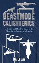 Beastmode Calisthenics