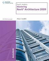Paul F  Aubin s Mastering Revit   Architecture 2009 PDF