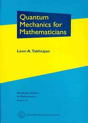 Quantum Mechanics for Mathematicians PDF