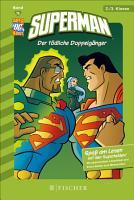 Superman  Der t  dliche Doppelg  nger PDF