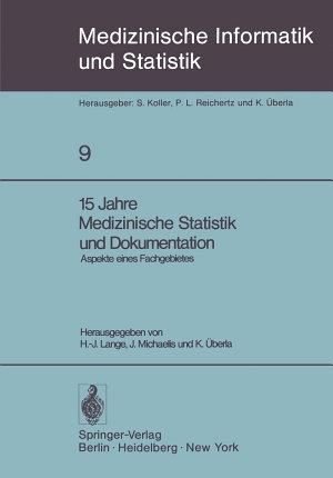 15 Jahre Medizinische Statistik und Dokumentation