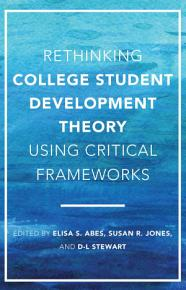 Rethinking College Student Development Theory Using Critical Frameworks PDF