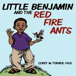 Little Benjamin and the Red Fire Ants