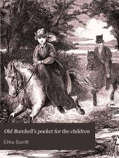 Old Burchell's pocket for the children