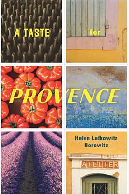 A Taste for Provence PDF