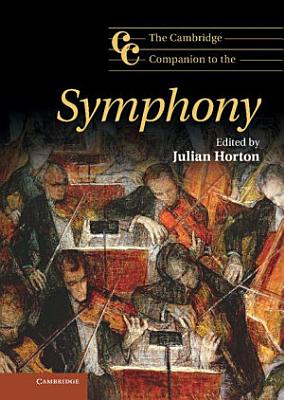 The Cambridge Companion to the Symphony PDF