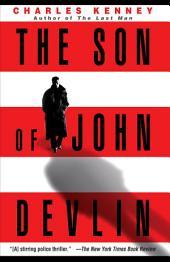 The Son of John Devlin: A Novel