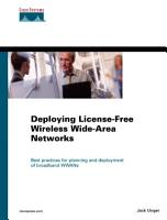 Deploying License free Wireless Wide area Networks PDF