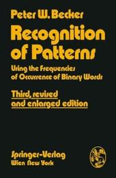 Recognition of Patterns: Using the Frequencies of Occurrence of Binary Words, Edition 3