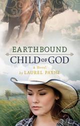 Earthbound Child Of God Book PDF