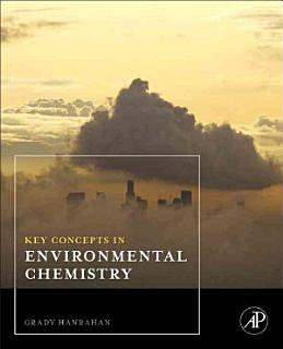 Key Concepts in Environmental Chemistry Book