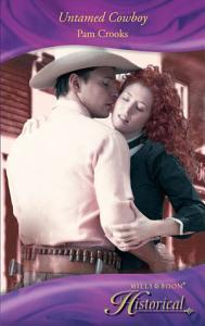 Untamed Cowboy  Mills   Boon Historical  PDF